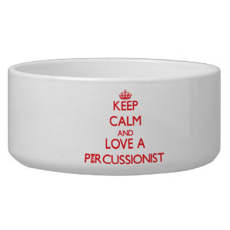 Keep Calm and Love a Percussionist Dog Water Bowls