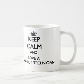 Keep Calm and Love a Pharmacy Technician Coffee Mug