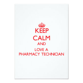 Keep Calm and Love a Pharmacy Technician Personalized Invitations