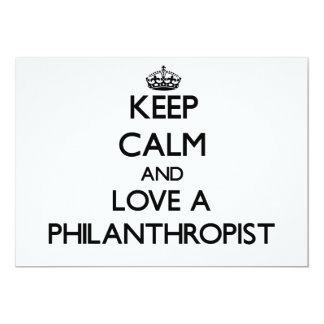 "Keep Calm and Love a Philanthropist 5"" X 7"" Invitation Card"