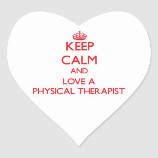 Keep Calm and Love a Physical Therapist Heart Sticker