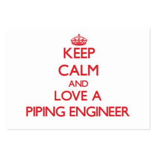 Keep Calm and Love a Piping Engineer Large Business Cards (Pack Of 100)