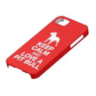 Keep Calm And Love A Pit Bull iPhone 5 Case