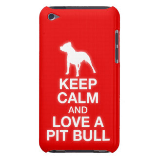 Keep Calm And Love A Pit Bull - iPod Touch Case