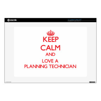 Keep Calm and Love a Planning Technician Decal For Laptop