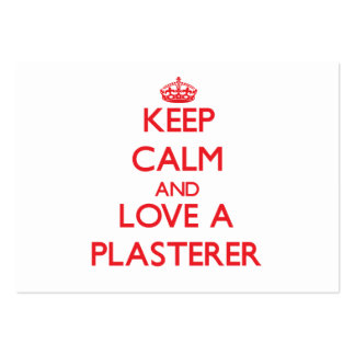 Keep Calm and Love a Plasterer Business Cards