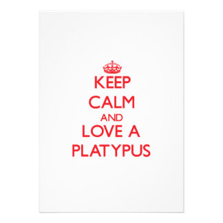 Keep calm and Love a Platypus Personalized Invitation