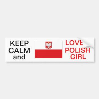 KEEP CALM AND LOVE A POLISH GIRL STICKER
