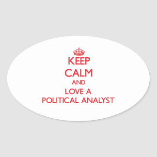 Keep Calm and Love a Political Analyst Stickers