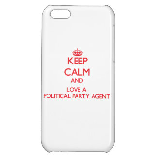 Keep Calm and Love a Political Party Agent iPhone 5C Case