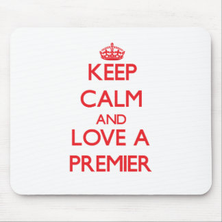 Keep Calm and Love a Premier Mousepad