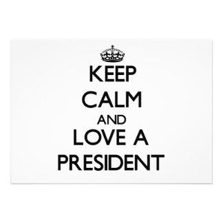 Keep Calm and Love a President Invitations