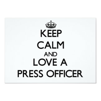 Keep Calm and Love a Press Officer Invitation