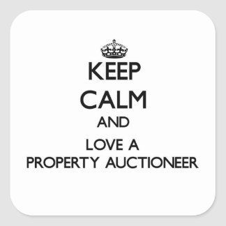 Keep Calm and Love a Property Auctioneer Square Sticker