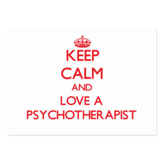 Keep Calm and Love a Psychotherapist Business Card Template