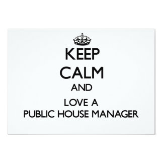 """Keep Calm and Love a Public House Manager 5"""" X 7"""" Invitation Card"""