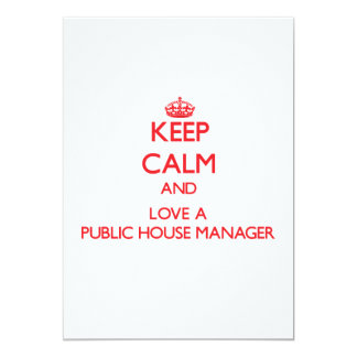 Keep Calm and Love a Public House Manager Custom Invite