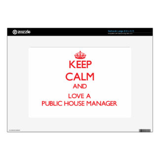 Keep Calm and Love a Public House Manager Large Netbook Skins