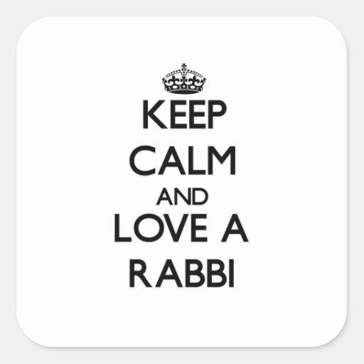 Keep Calm and Love a Rabbi Sticker