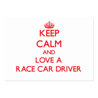 Keep Calm and Love a Race Car Driver Large Business Cards (Pack Of 100)