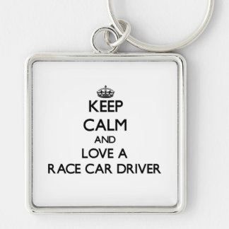 Keep Calm and Love a Race Car Driver Silver-Colored Square Keychain