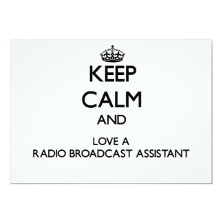 Keep Calm and Love a Radio Broadcast Assistant 5x7 Paper Invitation Card