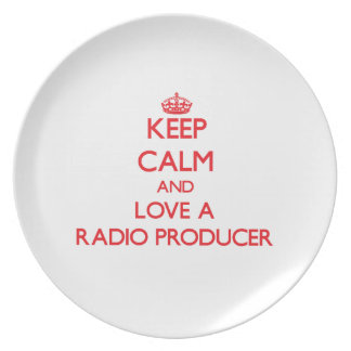 Keep Calm and Love a Radio Producer Party Plates