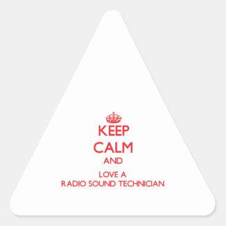 Keep Calm and Love a Radio Sound Technician Triangle Sticker