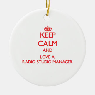 Keep Calm and Love a Radio Studio Manager Christmas Ornaments