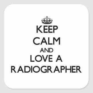 Keep Calm and Love a Radiographer Sticker