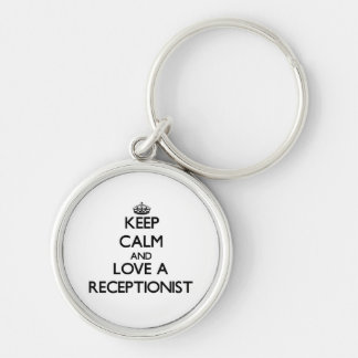 Keep Calm and Love a Receptionist Silver-Colored Round Keychain