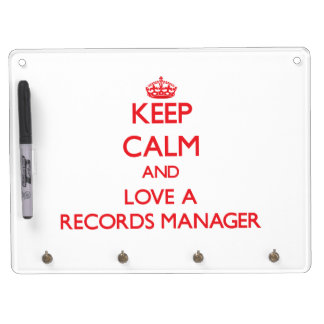 Keep Calm and Love a Records Manager Dry Erase Whiteboard