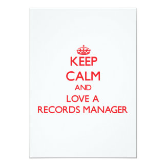 Keep Calm and Love a Records Manager 5x7 Paper Invitation Card
