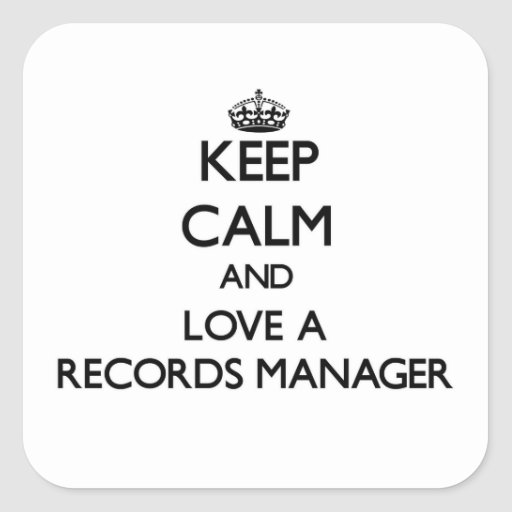 Keep Calm and Love a Records Manager Sticker