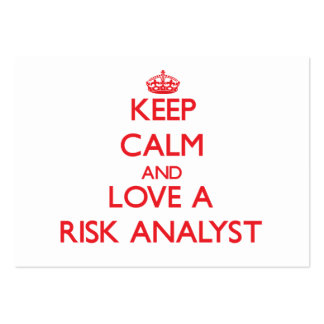 Keep Calm and Love a Risk Analyst Business Card Templates