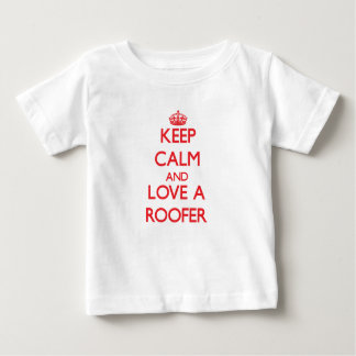 Keep Calm and Love a Roofer Tee Shirts