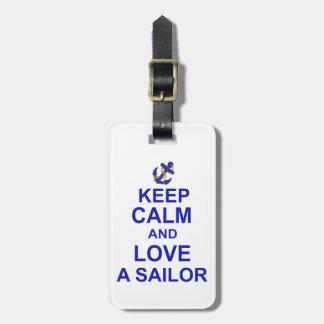 Keep Calm and Love a Sailor Luggage Tag