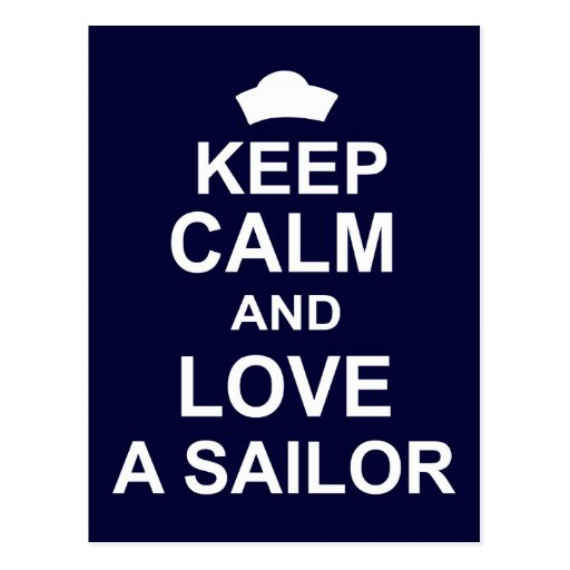 Keep Calm and Love a Sailor Postcard