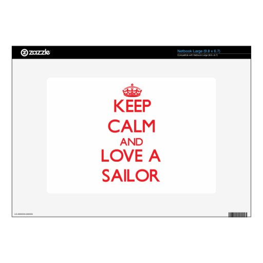 Keep Calm and Love a Sailor Decals For Large Netbooks