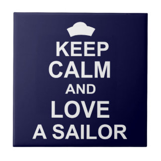Keep Calm and Love a Sailor Small Square Tile