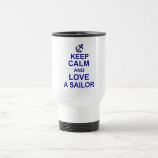 Keep Calm and Love a Sailor Travel Mug