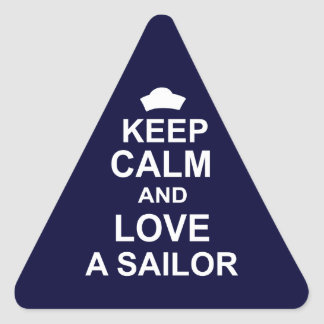 Keep Calm and Love a Sailor Triangle Sticker