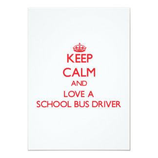 "Keep Calm and Love a School Bus Driver 5"" X 7"" Invitation Card"