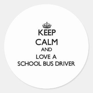 Keep Calm and Love a School Bus Driver Sticker