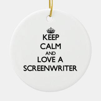 Keep Calm and Love a Screenwriter Ornament