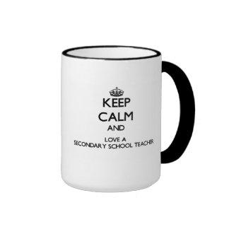 Keep Calm and Love a Secondary School Teacher Ringer Coffee Mug