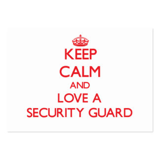 Keep Calm and Love a Security Guard Business Cards