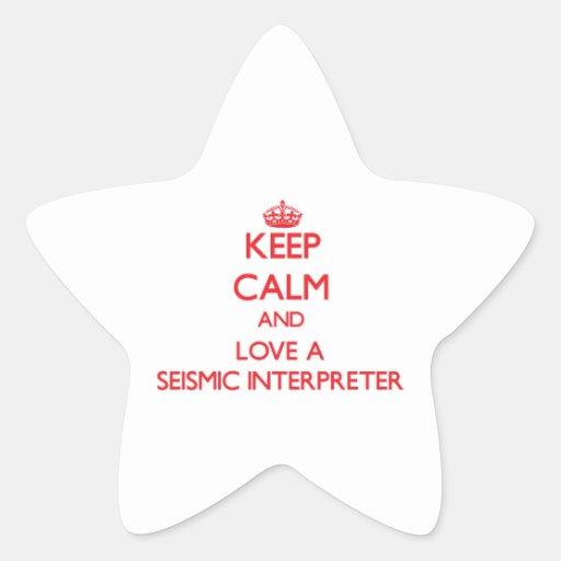 Keep Calm and Love a Seismic Interpreter Stickers