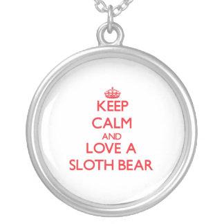 Keep calm and Love a Sloth Bear Pendants