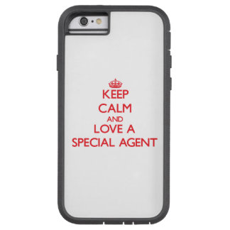 Keep Calm and Love a Special Agent Tough Xtreme iPhone 6 Case